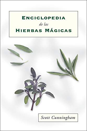 Enciclopedia de las hierbas mágicas (Spanish Edition) (9781567188837) by Cunningham, Scott