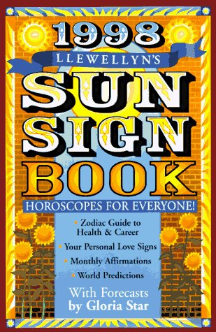 1998 Sun Sign Book: Horoscopes for Everyone (Annuals - Sun Sign Book) (1567189326) by Noel Tyl; Kim Rogers-Gallagher; Llewellyn