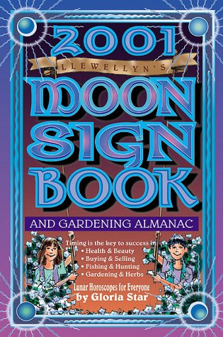 2001 Moon Sign Book: And Gardening Almanac: Skye Alexander, Lynne