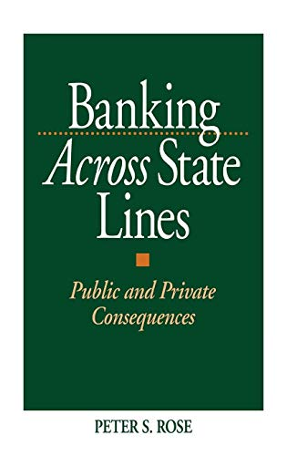 9781567200072: Banking Across State Lines: Public and Private Consequences