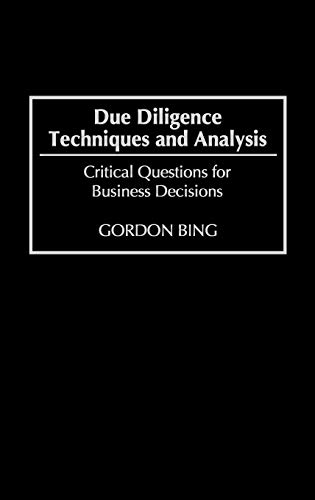 9781567200294: Due Diligence Techniques and Analysis: Critical Questions for Business Decisions