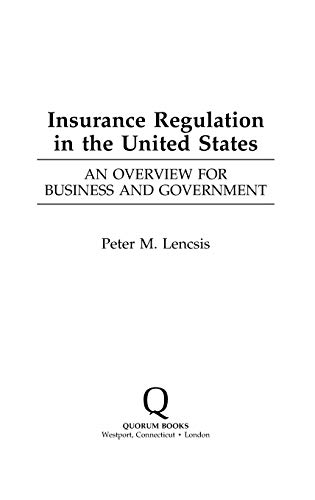 9781567200850: Insurance Regulation in the United States: An Overview for Business and Government