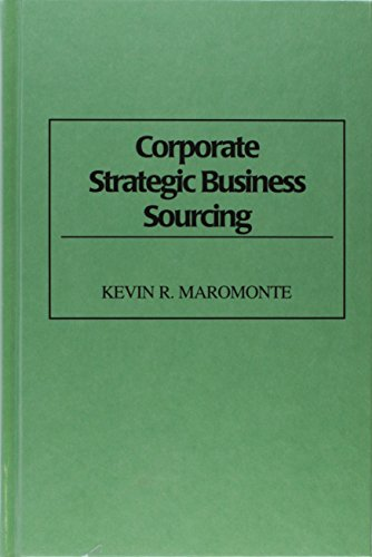 Corporate Strategic Business Sourcing: Kevin R. Maromonte