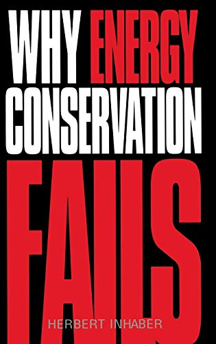9781567201208: Why Energy Conservation Fails