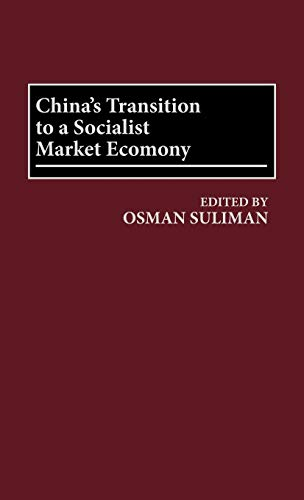 9781567201420: China's Transition to a Socialist Market Economy