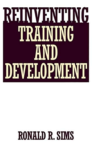9781567201802: Reinventing Training and Development