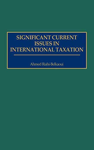 9781567201857: Significant Current Issues in International Taxation