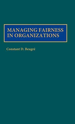 9781567202113: Managing Fairness in Organizations