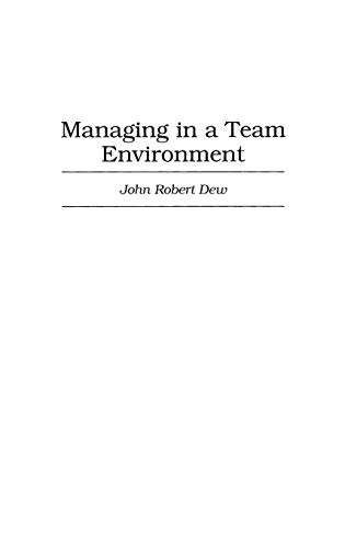 9781567202281: Managing in a Team Environment