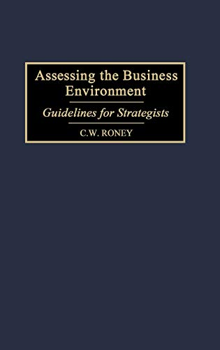 9781567202359: Assessing the Business Environment: Guidelines For Strategists