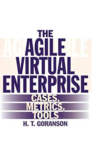 9781567202649: The Agile Virtual Enterprise: Cases, Metrics, Tools