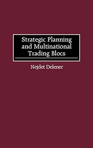 9781567202748: Strategic Planning and Multinational Trading Blocs