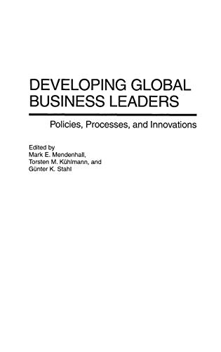 9781567203141: Developing Global Business Leaders: Policies, Processes, and Innovations