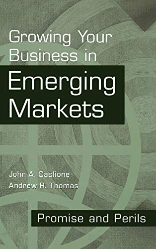 9781567203394: Growing Your Business in Emerging Markets: Promise and Perils