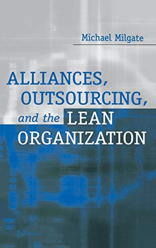 9781567203653: Alliances, Outsourcing, and the Lean Organization