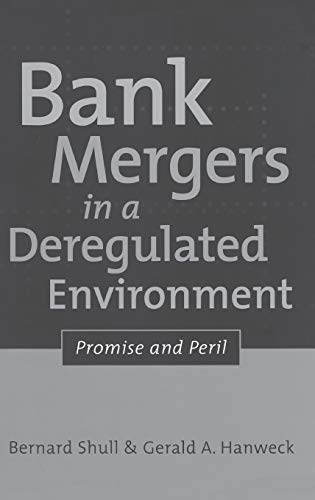 9781567203790: Bank Mergers in a Deregulated Environment: Promise and Peril