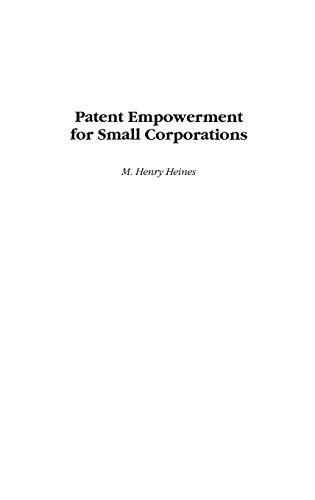 9781567204520: Patent Empowerment for Small Corporations