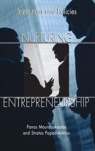 9781567205336: Nurturing Entrepreneurship: Institutions and Policies
