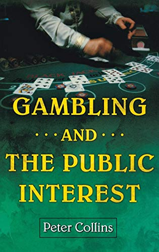9781567205855: Gambling and the Public Interest