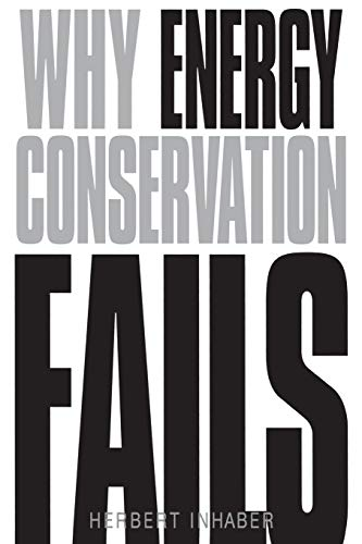 9781567205978: Why Energy Conservation Fails