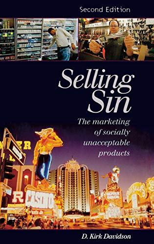 9781567206128: Selling Sin: The Marketing of Socially Unacceptable Products, 2nd Edition