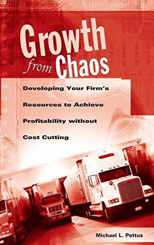 Growth from chaos; developing your firm's resources to achieve profitability without cost ...