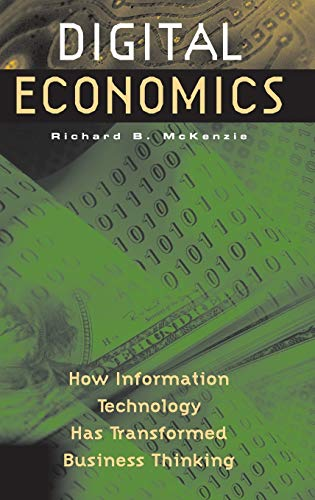 9781567206449: Digital Economics: How Information Technology Has Transformed Business Thinking