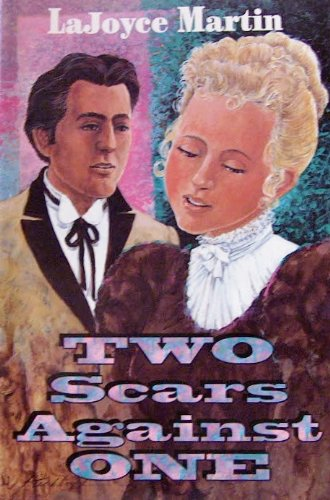 Two Scars Against One (9781567220254) by Lajoyce Martin