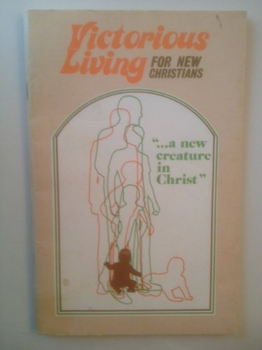 9781567220490: Victorious Living for New Christians