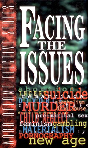 Facing the Issues (Word Aflame Elective Series): P.D. Buford, R.M.