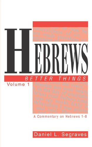 9781567221893: Hebrews: Better Things
