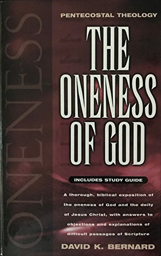 9781567222203: The Oneness of God and a Study Guide for the Oneness of God