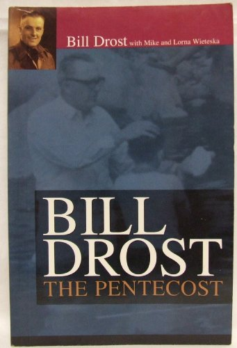 9781567222456: Bill Drost: The Pentecost