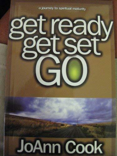 A Journey to Spiritual Maturity: Get Ready: Joann Cook