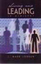 Living and Leading in Ministry: J. Mark Jordan