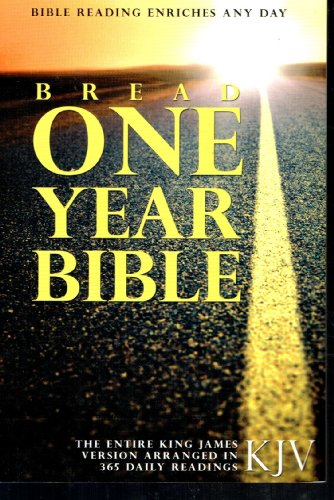 Bread One Year Bible - King James: n/a
