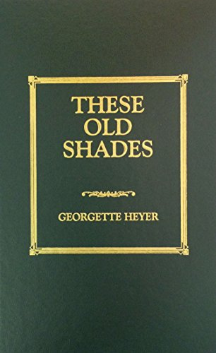 9781567230581: These Old Shades