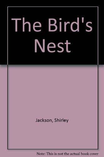 The Bird's Nest [Hardcover] [Dec 01, 1993] Jackson, Shirley