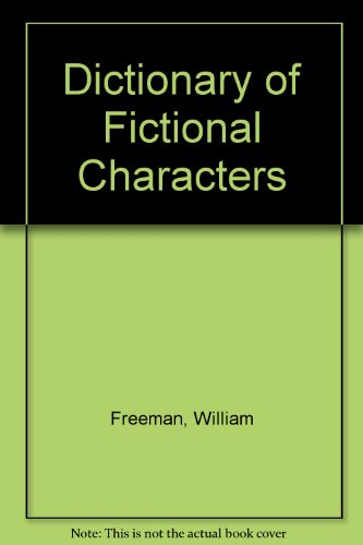 9781567231540: Dictionary of Fictional Characters