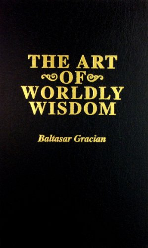 9781567232097: The Art of Worldly Wisdom