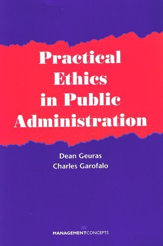 9781567261110: Practical Ethics in Public Administration