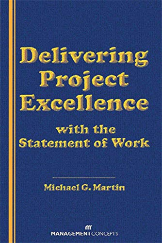 9781567261134: Delivering Project Excellence with the Statement of Work