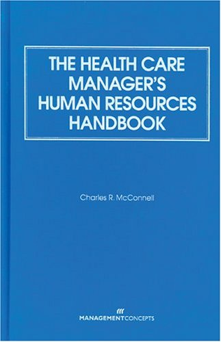 9781567261172: The Health Care Manager's Human Resources Handbook