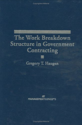9781567261202: The Work Breakdown Structure in Government Contracting