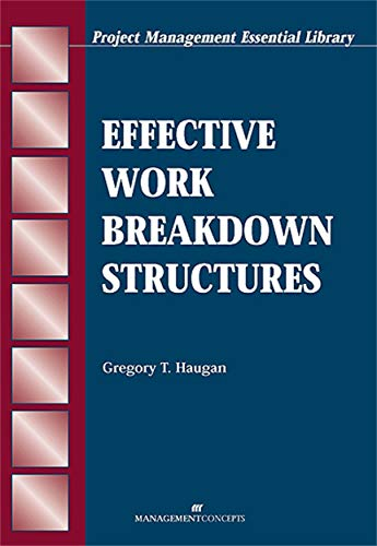 9781567261356: Effective Work Breakdown Structures (The Project Management Essential Ibrary Series)