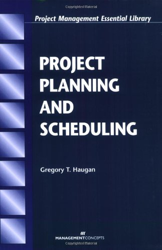 9781567261363: Project Planning and Scheduling (Project Management Essential Library.)