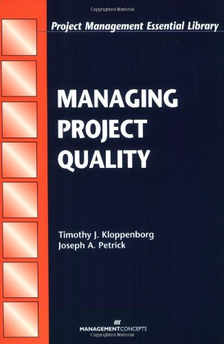 9781567261417: Managing Project Quality (Project Management Essential Library)