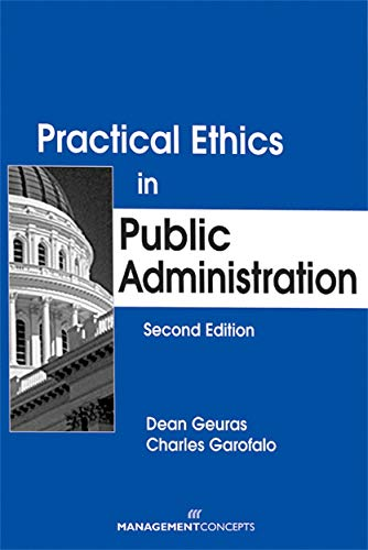 9781567261615: Practical Ethics in Public Administration, Second Edition