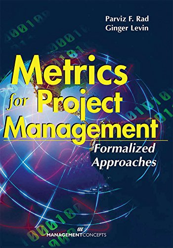 9781567261660: Metrics for Project Management: Formalized Approaches
