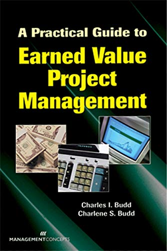9781567261677: A Practical Guide to Earned Value Project Management
